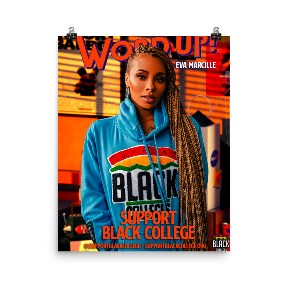 "Support Black College ""Eva, Word Up!"" Poster"