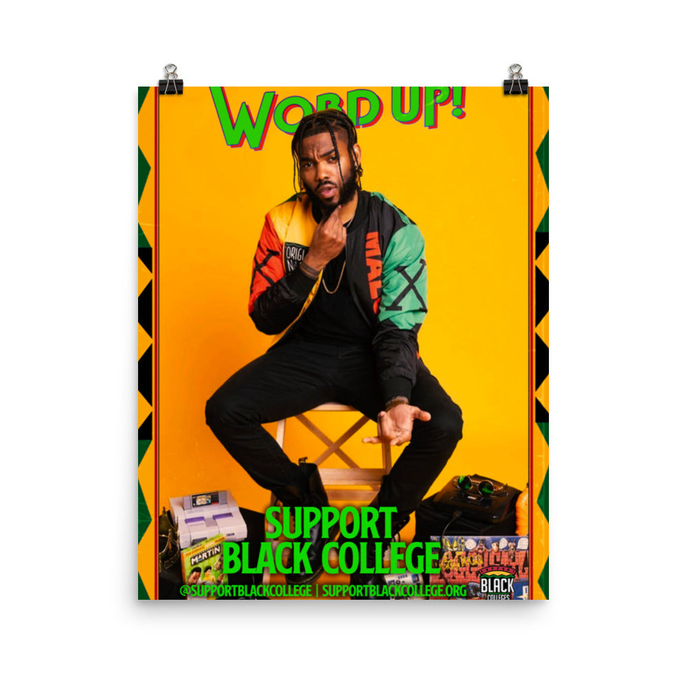 "Support Black College ""X, Word Up!"" Poster"