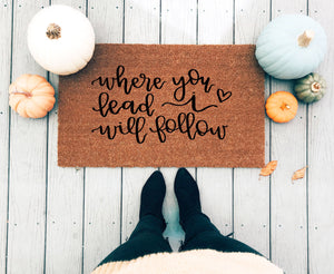 Where You Lead I Will Follow Doormat - A Little Tinsel
