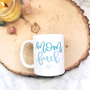 Mom Fuel Mug (Blue Ombre) - A Little Tinsel