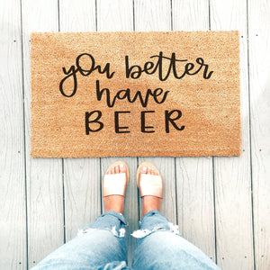 You Better Have Beer Doormat - A Little Tinsel