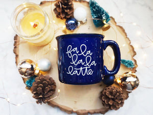 Fa La La La Latte / Deep Blue Campfire Mug | A Little Tinsel