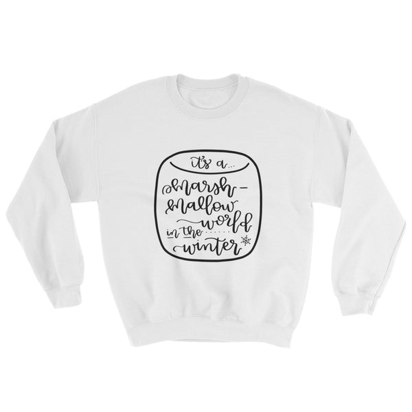 It's A Marshmallow World in the Winter Sweatshirt - A Little Tinsel
