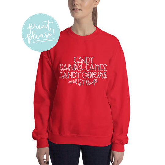 Candy, Candy Canes, Candy Corns, and Syrup Sweatshirt - A Little Tinsel