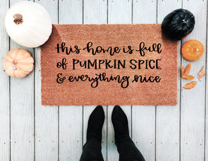 Pumpkin Spice & Everything Nice Doormat - A Little Tinsel