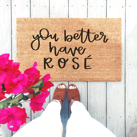 You Better Have Rosé Doormat - A Little Tinsel