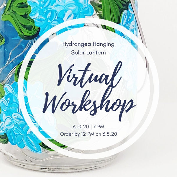Virtual Workshop | Hydrangea Solar Lantern | 6.10.20 @ 7 PM