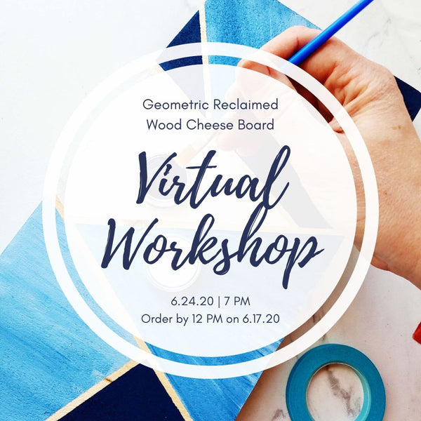 Virtual Art Workshop | Reclaimed Wood Cheese Board | 6.24.20 @ 7 PM