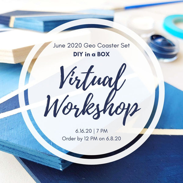 June 2020 DIY in a BOX Subscription Kit | Hexagon Coasters with 6.16.20 Virtual Workshop