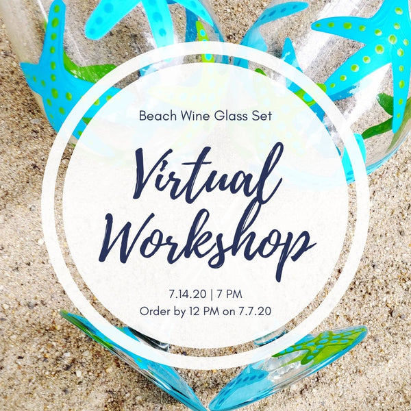 Virtual Art Workshop | Beach Wine Glasses | 7.14.20 @ 7 PM