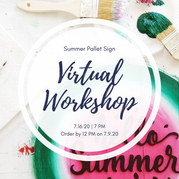 Virtual Art Workshop | Summer Pallet Sign | 7.16.20 @ 7 PM