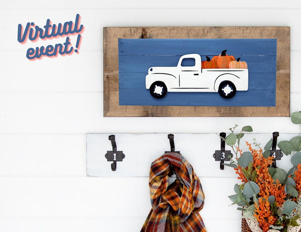 *VIRTUAL* Art Workshop | Farmhouse Truck Pallet | 9.29.20 @ 7 PM