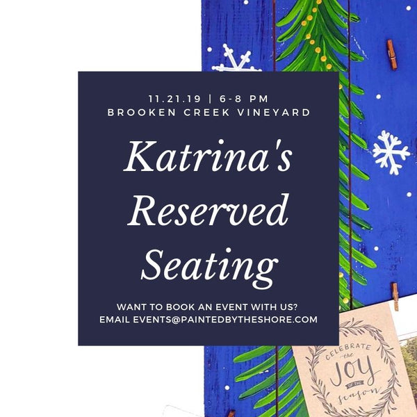 Reserved Seating for Katrina's Party at Broken Creek Vineyard in Shrewsbury MA | 11.21.19 at 6 PM
