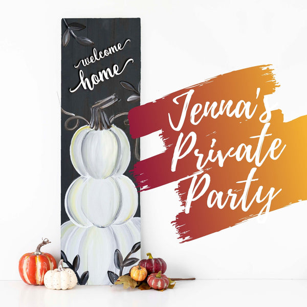 Jenna's Private Party | Fall Pallet Paint & Sip | 10.1.20 | 7 PM