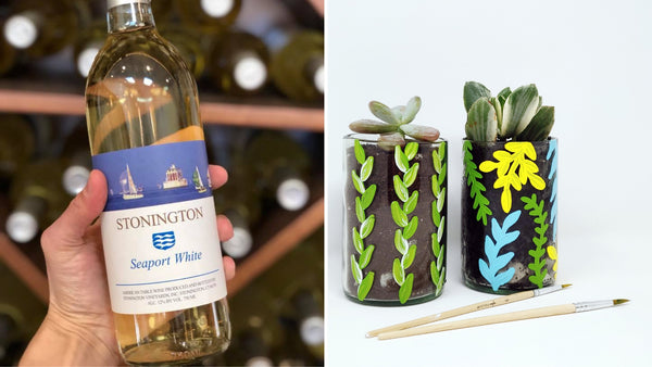 RECYCLED Wine Bottle & Succulent Paint and Sip at Stonington Vineyards in Stonington CT | 4.28.19 at 12 PM