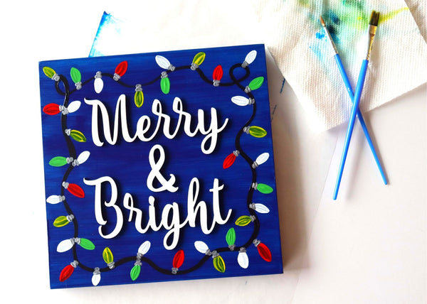 *NEW* Virtual Art Workshop | Merry & Bright Wood Sign | 12.4.20 @ 7 PM