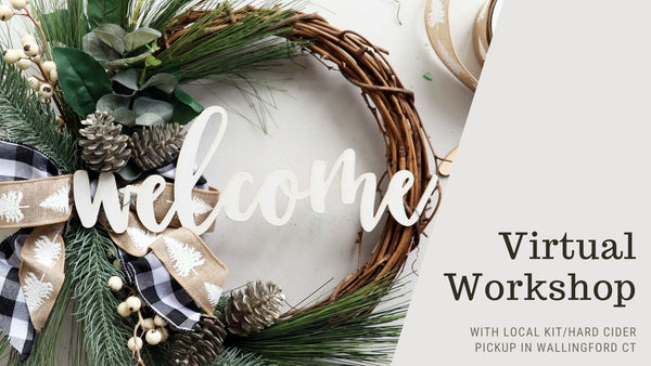 Virtual Workshop with *LOCAL PICKUP* at New England Cider in Wallingford CT | Winter Welcome Wreath | 12.10.20 @ 7PM