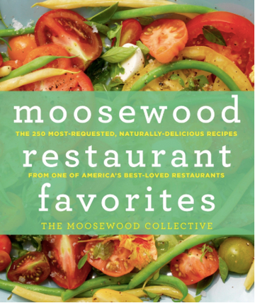 Moosewood Restaurant Favorites: