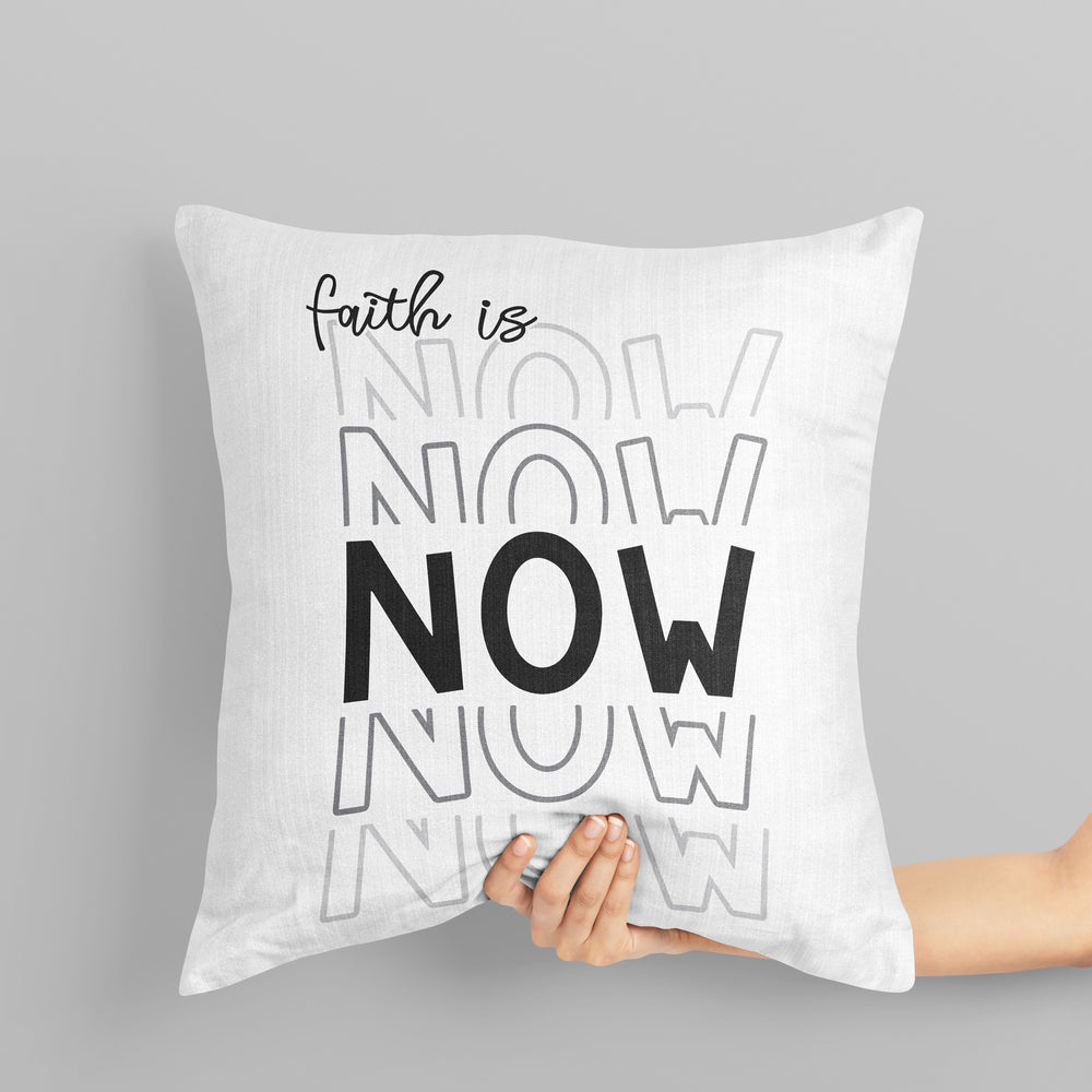 a throw pillow printed with Faith Is Now - SVG, being held by a woman