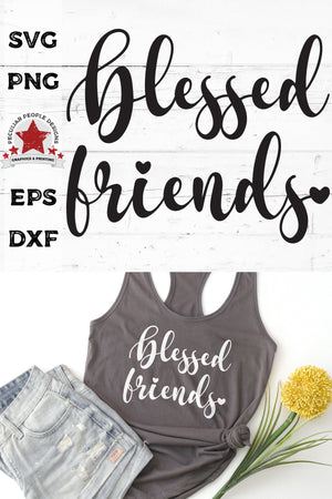 Blessed-Friends-Script-SVG-shown on a grey tank, layed out with shorts