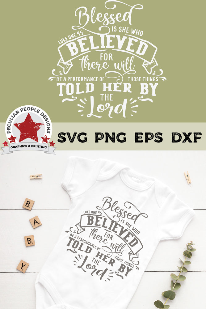 Blessed Is She - SVG PNG EPS DXF