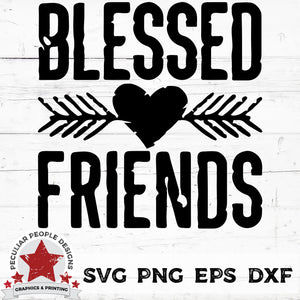 Blessed-Friends-Rustic Heart-SVG PNG EPS DXF by-peculiar-people-designs