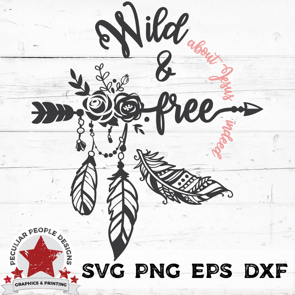 Boho wild and free svg png eps dxf cut files by peculiar people designs