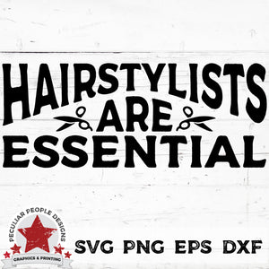Load image into Gallery viewer, hairstylists are essential svg png eps dxf by peculiar people designs
