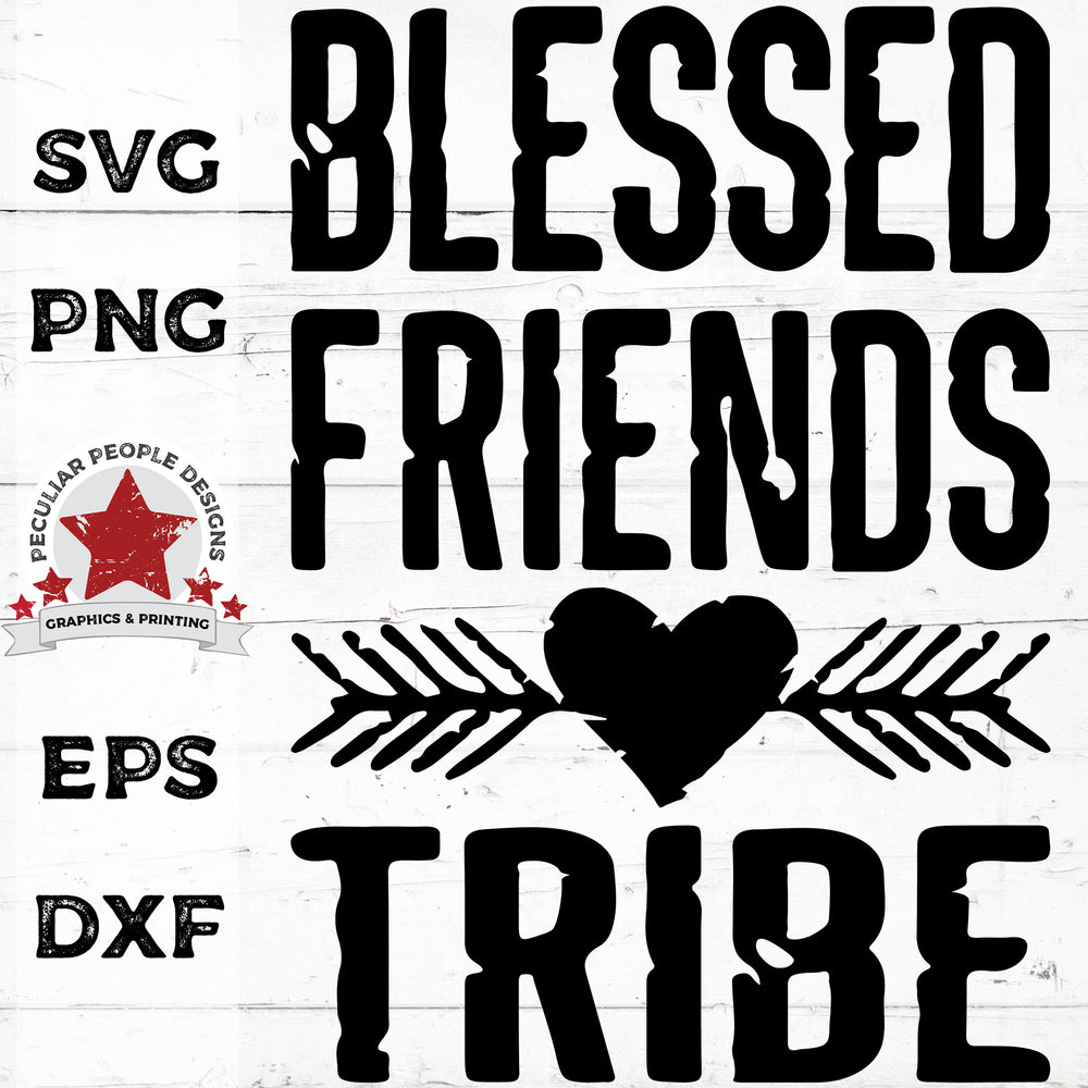 Blessed-Friends-Tribe-Distressed-SVG PNG EPS DXF by-peculiar-people-designs