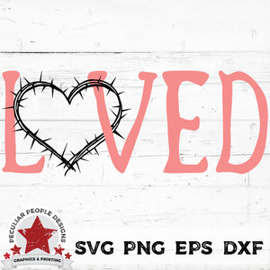Load image into Gallery viewer, loved crown of thorns SVG PNG EPS DXF by peculiar people designs