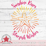 Sunshine Kisses Starfish Wishes - SVG PNG EPS DXF - morning-star-designs