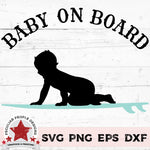 "a baby boy on a surfboard with text reading ""Baby on Board"""