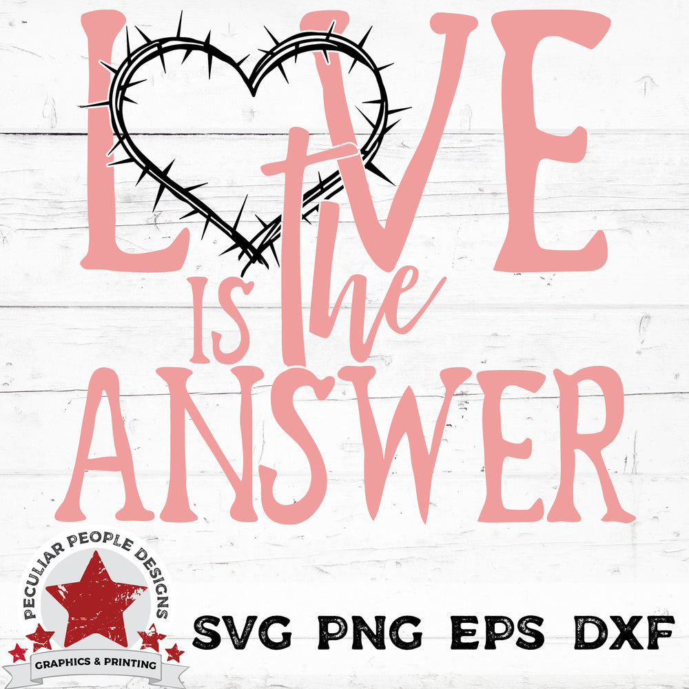 love is the answer svg png eps dxf by peculiar people designs