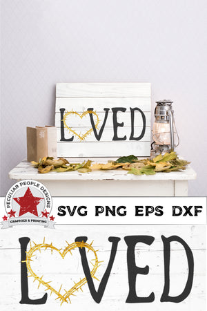 Load image into Gallery viewer, loved crown of thorns svg on a plank board sign, in an Autumn, rustic farmhouse scene