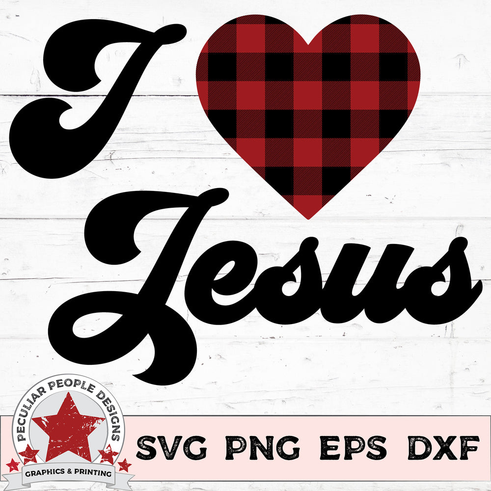 I Love Jesus - SVG PNG EPS DXF -peculiar people-designs