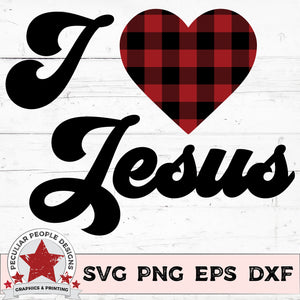 Load image into Gallery viewer, I Love Jesus - SVG PNG EPS DXF -peculiar people-designs