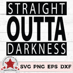 straight outta darkness svg, png, eps, dxf by peculiar people designs