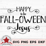 Happy FALLOWEEN Jesus distress - SVG PNG EPS DXF - morning-star-designs