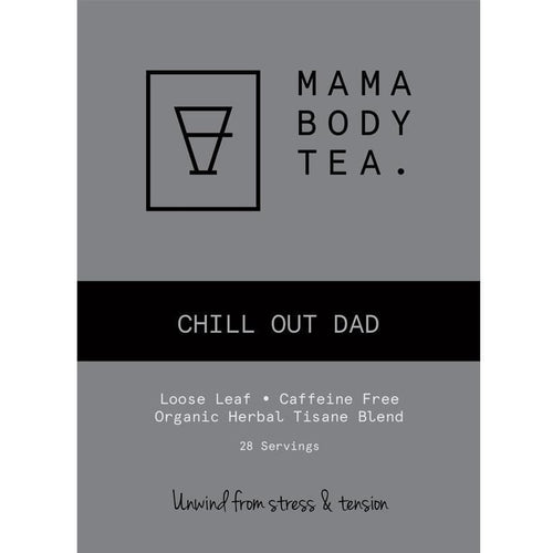 Mama Body Tea Chill Out Dad Tea
