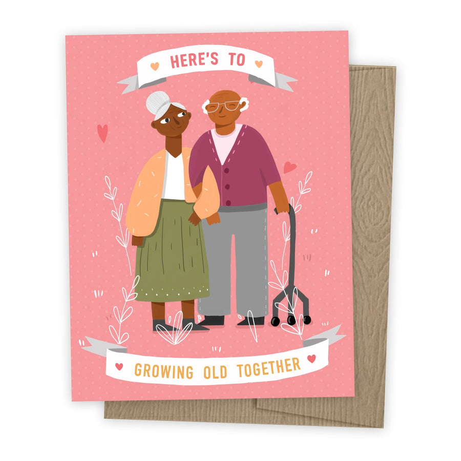 Here's to Growing Old Together