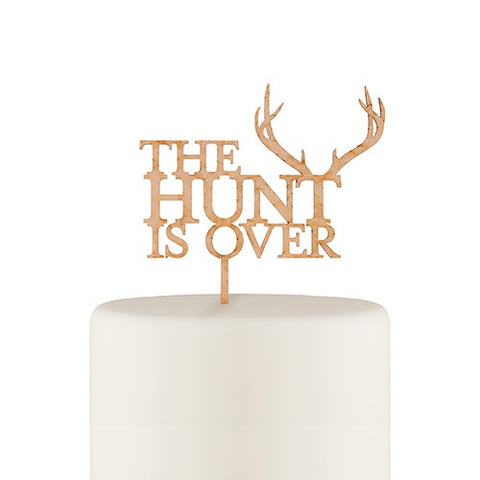 Hunt is Over Cake Topper