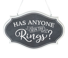 Has Anyone Seen the Rings Wedding Sign
