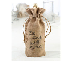 Rustic Burlap Eat, Drink & Be Married Wine Bag