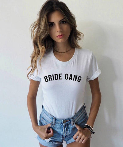 Bride Gang T-Shirt