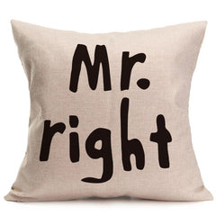 Mr. Right | Mrs. Always Right Pillow Cover