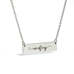 Wifey Bar Necklace