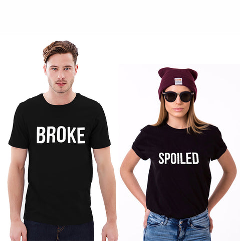 Broke & Spoiled Couple T-Shirts