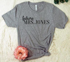 Custom Future Mrs. T-Shirt