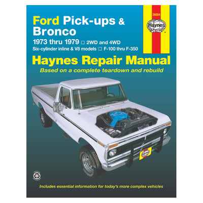 HAYNES Repair Manual 36054 Ford Pick-Ups F-100-F-350 & Bronco (1973-1979) (USA)