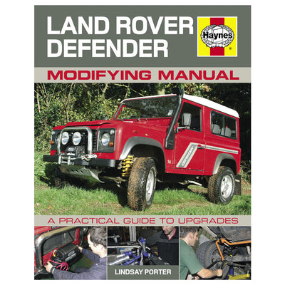 HAYNES H5093 Land Rover Defender Modifying Manual: A Practical Guide to Upgrades